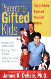 Parenting Gifted Kids by James Delisle